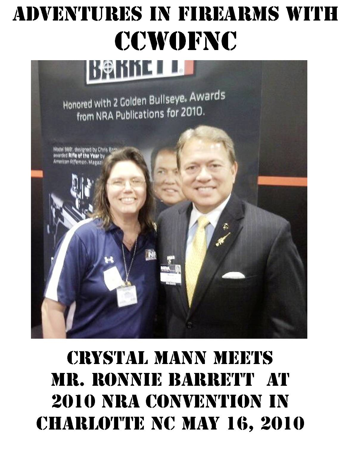 Crystal & Mr. Barrett @ the NRA convention in Charlotte 2010!